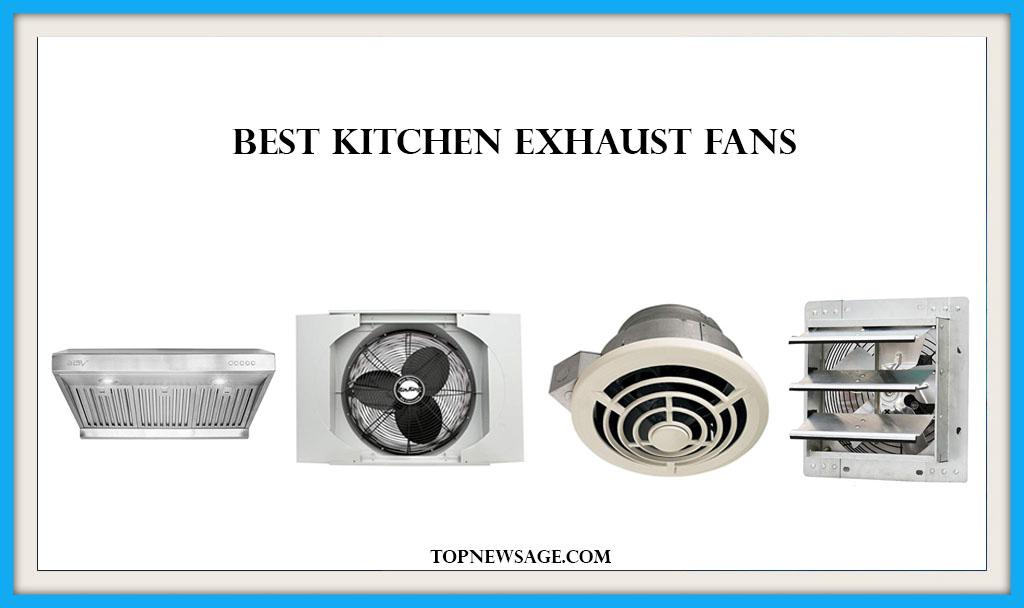 The 10 Best Kitchen Exhaust Fan 2020 | Expert Reviews ...